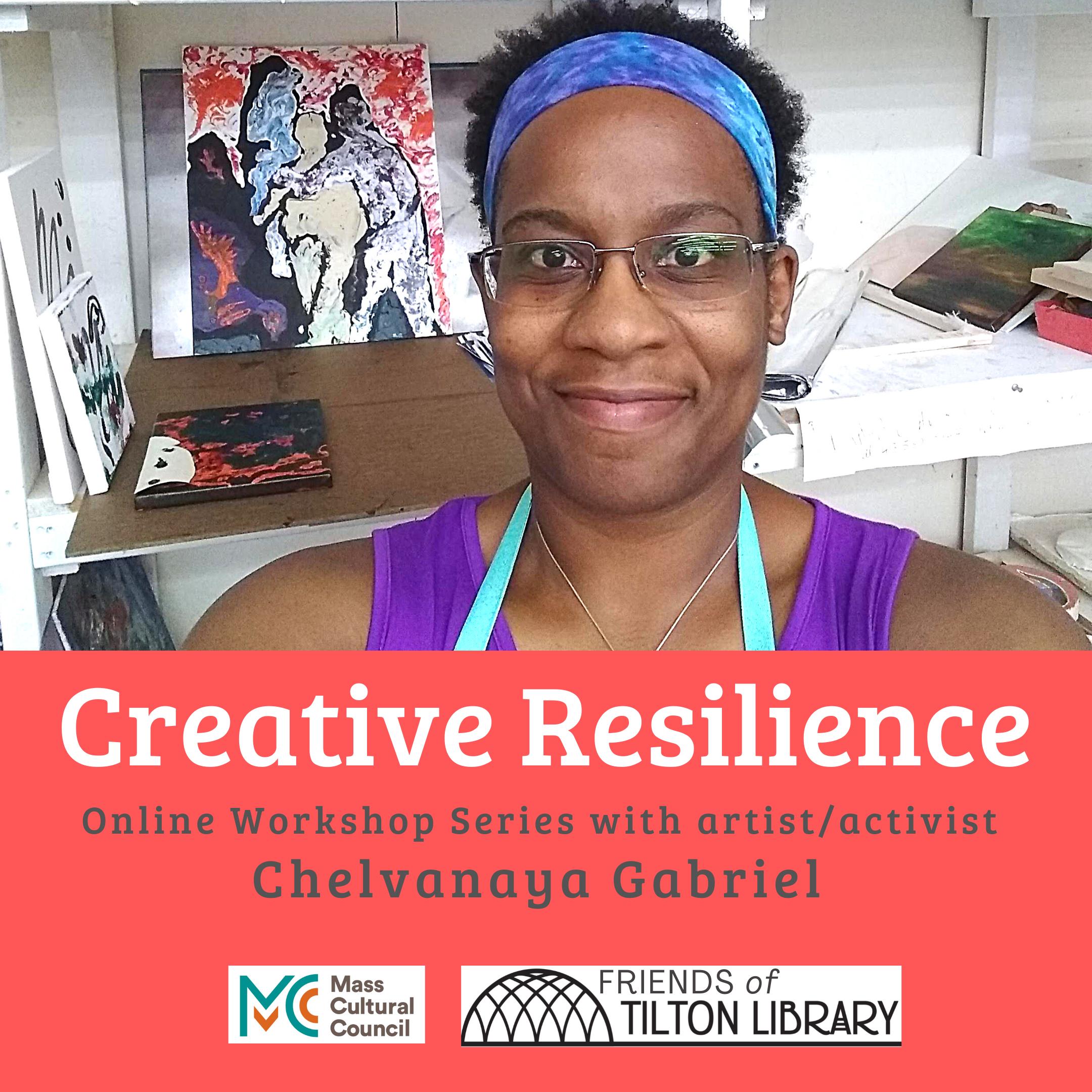 Tilton Library presents- Creative Resilience: Online Workshop Series with Chelvanaya Gabriel